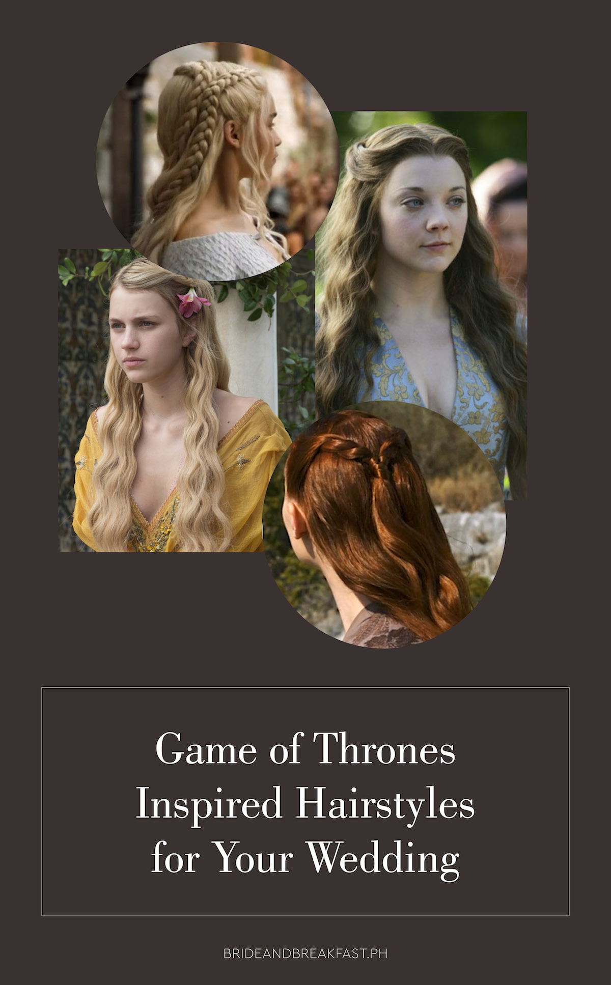 9 characters from game of thrones you can take wedding hairstyle inspo from