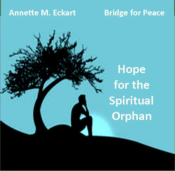 Hope for the Spiritual Orphan