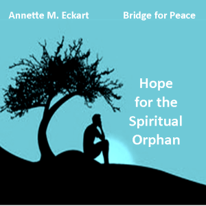 Hope for the Spiritual Orphan