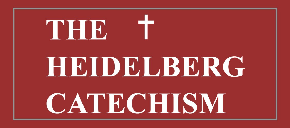 The Hiedelberg Catechism (Website)