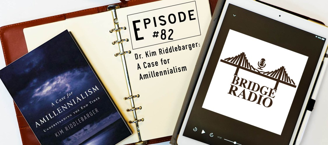 Dr. Riddlebarger - A Case for Amillennialism