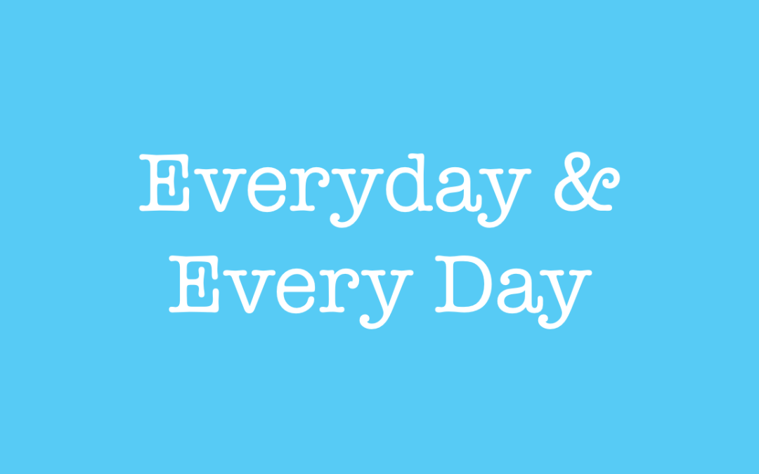 Learn when to use everyday and every day