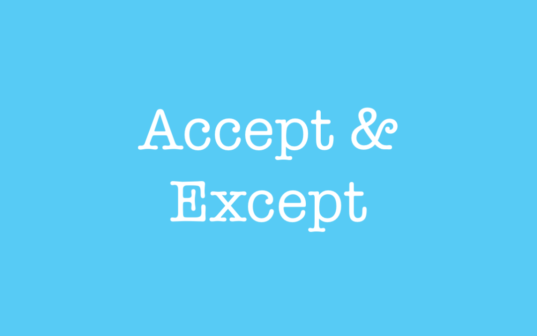 What is the difference between accept and except?