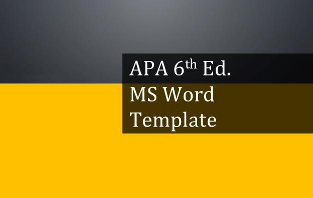 APA 6th Edition Microsoft Word Template