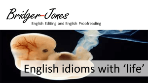 English idioms with life - meaning and example sentences