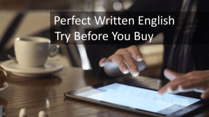 Perfect Written English- Try before you buy - free English proofreading