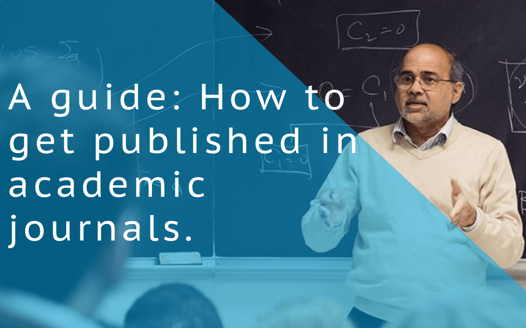 A step by step guide to publishing in academic journals