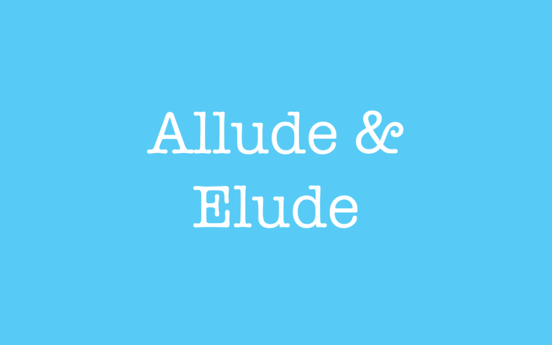 The difference between allude and elude