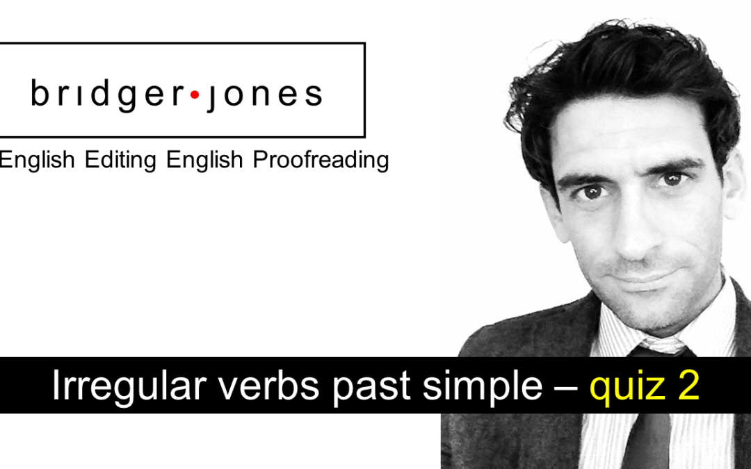 Irregular verbs past simple – quiz 2
