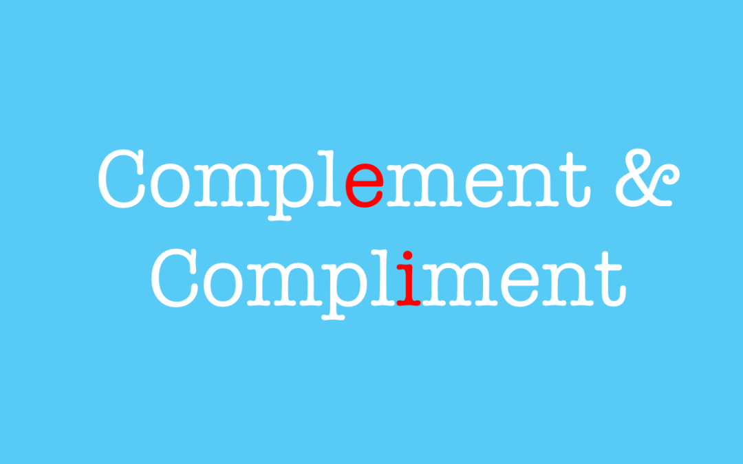 Complement and Compliment