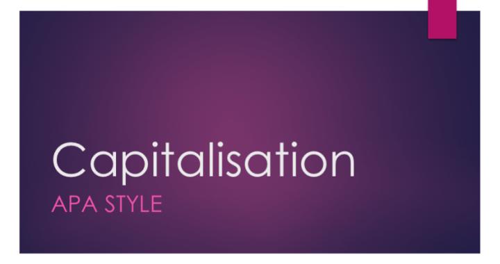 Capitalisation in APA writing