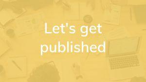 let's get published