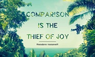 Comparison is the thief of joy, and other stories
