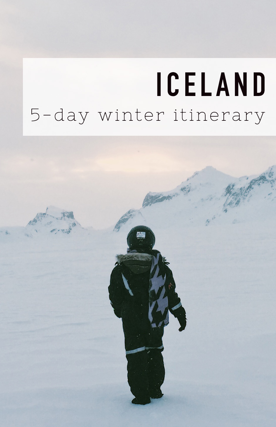 5-day Iceland itinerary in winter - How to get the best out of five days in Iceland