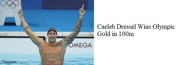 Caeleb Dressel wins gold in 100m (M-T)