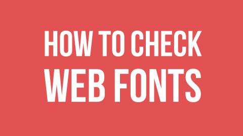 WEBサイトで使用されているフォントをチェックする方法
