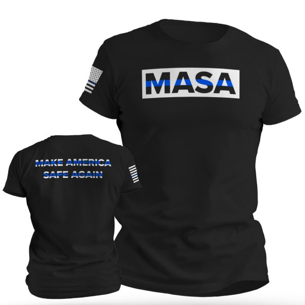MASA Make America Safe Again T-Shirt
