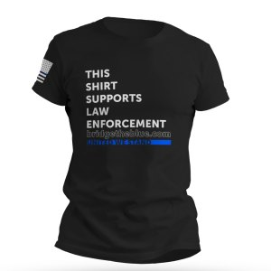 This Shirt Supports Law Enforcement T-Shirt