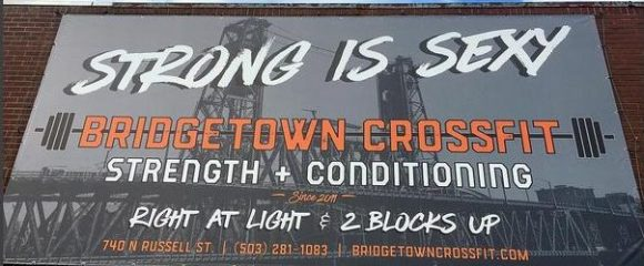 Strong is Sexy Sign at N. Interstate and N. Albina N. Mississippi intersection for Bridgetown CrossFit