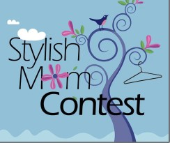 Vote for your Favorite Stylish Mom!