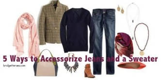 Accessorize a Sweater and Jeans