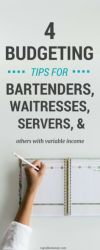 Tips for Bud ing With Inconsistent In e for Bartenders Waitresses Servers and More