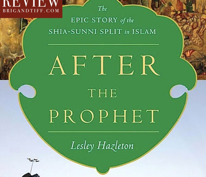 BOOK REVIEW: After the Prophet by Lesley Hazleton