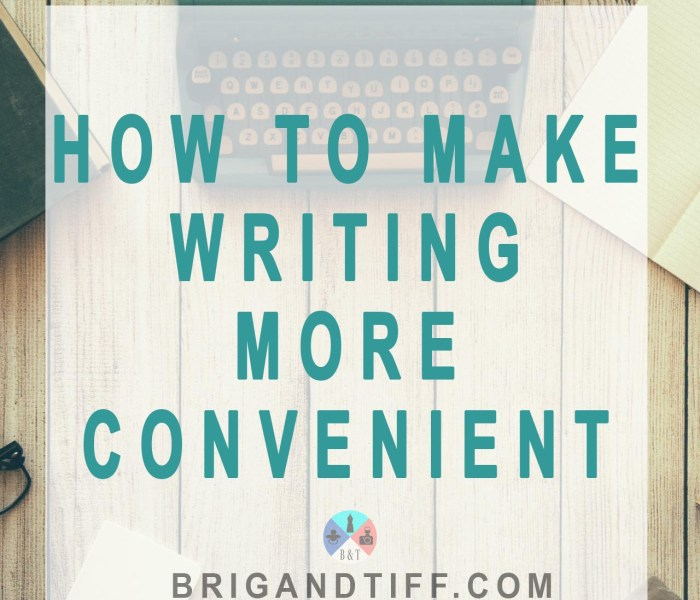 How to Make Writing Convenient