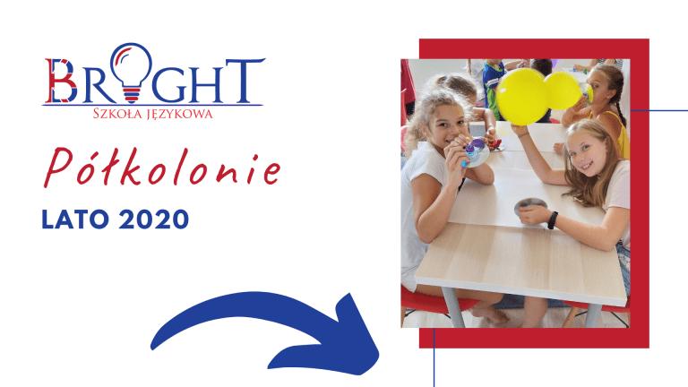 Półkolonie - Lato 2020 - Szkoła Językowa BRIGHT