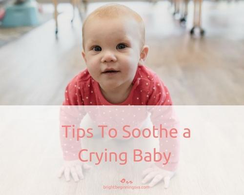 6 Ways To Calm A Crying Baby Bright Beginnings Preschool