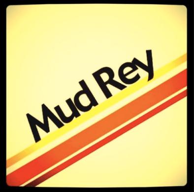 mud rey