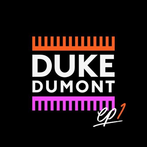 Duke-dumont-ep1-youredm-1024x1024