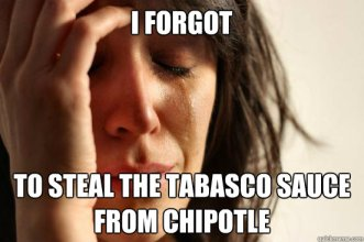 i forgot to steal the tabasco