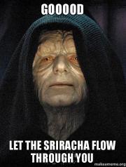 sriracha flow