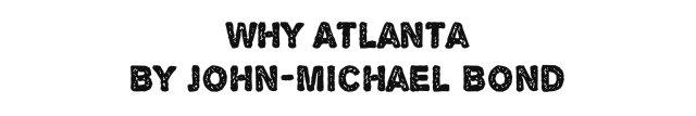 why atlanta