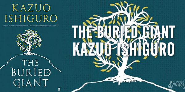the-buried-giant-by-kazuo-ishiguro