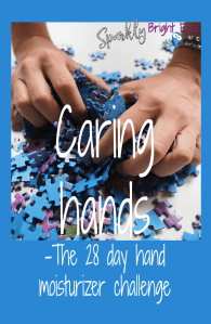 caring hands - the 28 day hand moisturizer challenge