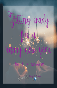 Getting ready for a happy new year 2018- time to be consistent!