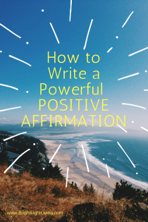 How to Write A Positive Affirmation.png