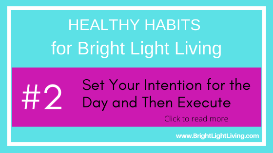 Set Your Intention for the Day and Then Execute