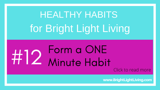 Form a One Minute Habit