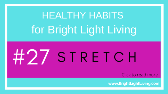 Stretch -- Healthy Habits