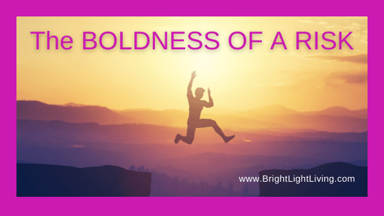 The Boldness of a Risk