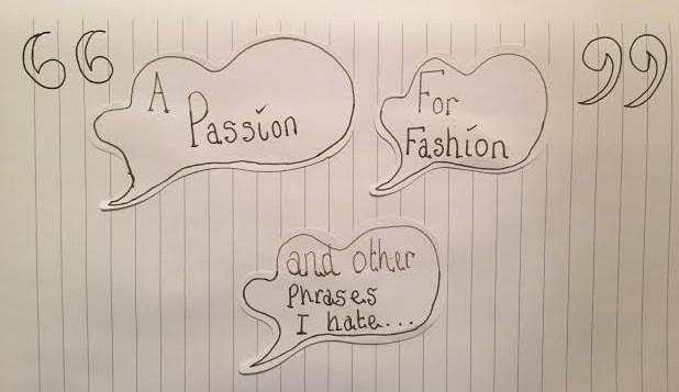 A passion for fashion and other phrases I hate…