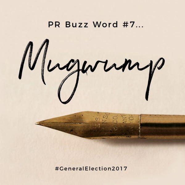 PR Buzz Word #7: Mugwump