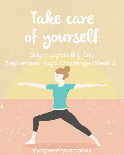 Week three of the #YogaGirlChallenge