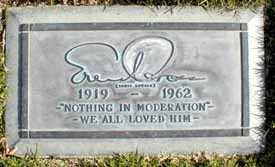 'Nothing in moderation. We all loved him.'