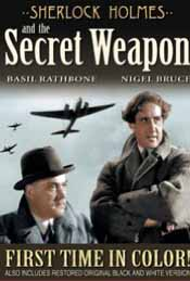 DVD cover for a colorized version of Sherlock Holmes and the Secret Weapon, set during World War II