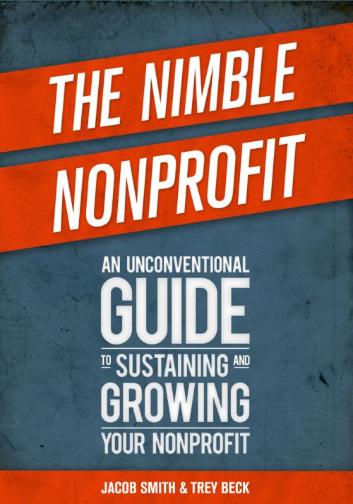 The Nimble Nonprofit: An Unconventional Guide