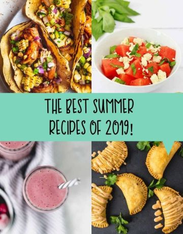 The best summer recipes of 2019 | brightrootskitchen.com